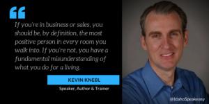 Kevin Knebl - Idaho Speakeasy quote
