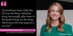 Stacy Ennis & Growing Influence